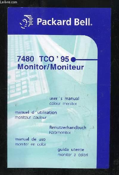 MANUEL D UTILISATION. PACKARD BELLE 7480 TCO 95 MONITEUR.
