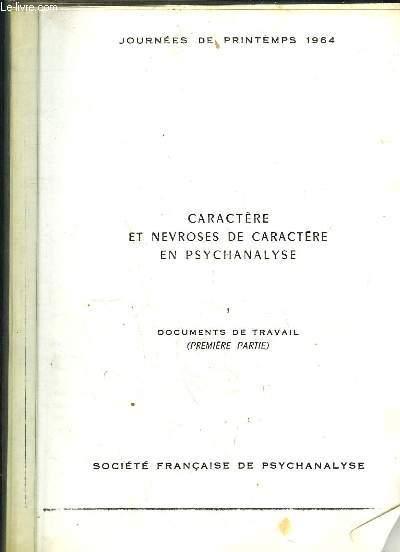 2 TOMES. CARATERE ET NEVROSES DE CARACTERE EN PSYCHANALYSE. 1: DOCUMENTS DE TRAVAIL. 2: ARGUMENTSET THEMES DE DISCUSSION.
