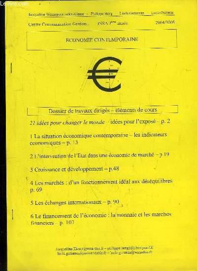 ECONOMIE CONTEMPORAINE. DOSSIER DE TRAVAUX DIRIGES ELEMENTS DE COURS. INSA 3em ANNEE 2004 - 2005.