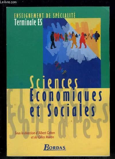 SCIENCES ECONOMIQUES ET SOCIALES . ENSEIGNEMENT DE SPECIALITE TERMINALE ES.