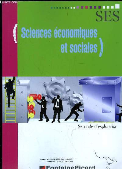 SCIENCES ECONOMIQUES ET SOCIALES SECONDE D EXPLORATION.