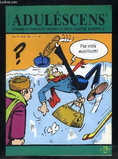 ADULESCENS COMMENTARIOLUS NUBECULATUS LATINE SCRIPTUS N° III DECEMBRE 1986. THEOBALDI CASUS, ABDITUM OBLECTAMENTUM, CREPUNDIORUM TABERNA...TEXTE EN ITALIEN.