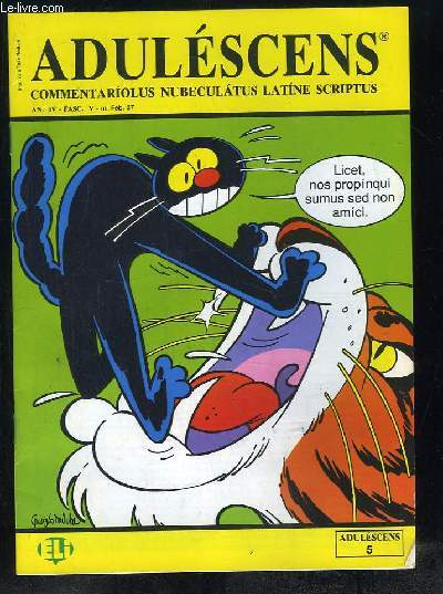 ADULESCENS COMMENTARIOLUS NUBECULATUS LATINE SCRIPTUS N° V. FEVRIER 1987. THEOBALDI CASUS, OCTO ANIMALIA, DE BELLO GALLICO, ...TEXTE EN ITALIEN.