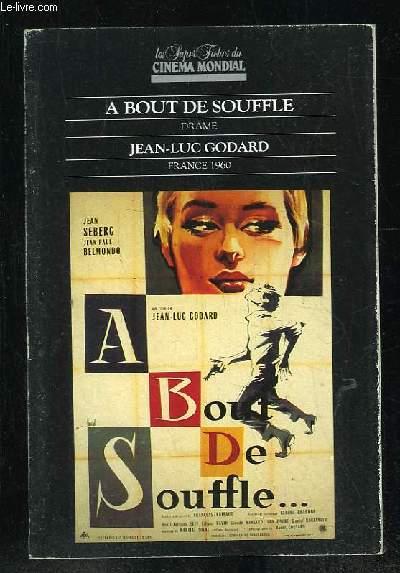 LES SUPER FICHES DU CINEMA MONDIAL. A BOUT DE SOUFFLE DE JEAN LUC GODARD.