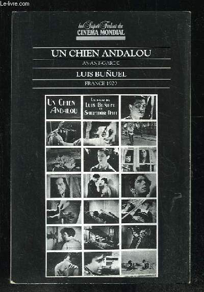 LES SUPER FICHES DU CINEMA MONDIAL UN CHIEN ANDALOU DE LUIS BUNUEL.