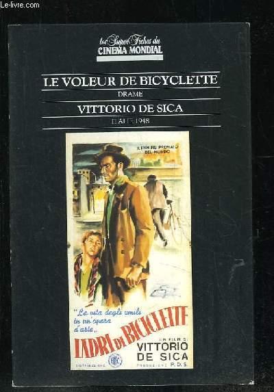 LES SUPER FICHES DU CINEMA MONDIAL LE VOLEUR DE BICYCLETTE PAR VITTORIO DE SICA.