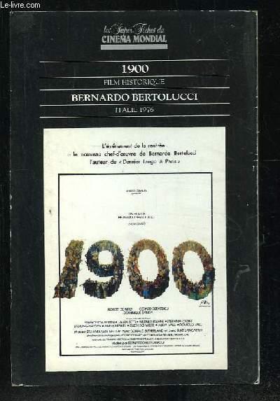 LES SUPER FICHES DU CINEMA MONDIAL. 1900 PAR BERNARDO BERTOLUCCI.