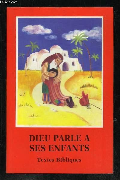 DIEU PARLE A SES ENFANTS TEXTES BIBLIQUES.