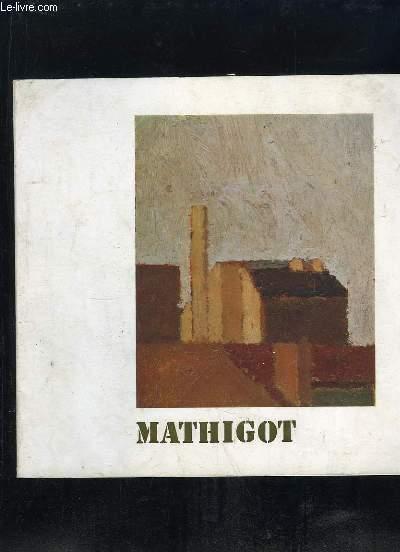GALERIE WEILLER. MATHIGOT PEINTURES DE 1961  A 1973.