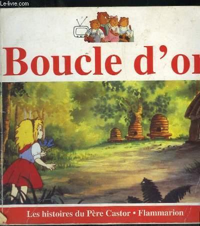 BOUCLE D OR ET LES TROIS OURS.