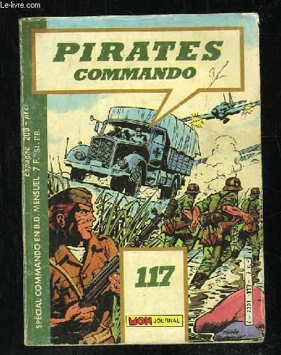 PIRATES COMMANDO N° 117. LES PARTISANS LE JARDIN DU DIABLE.