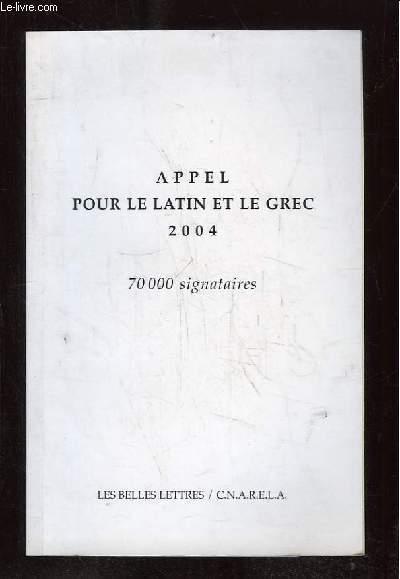 APPEL POUR LE LATIN ET LE GREC 2004.