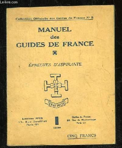 MANUEL DES GUIDES DE FRANCE. EPREUVES D ASPIRANTE.