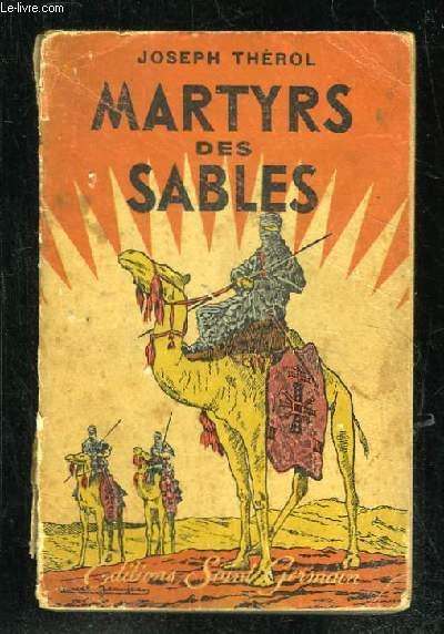 MARTYRS DES SABLES.