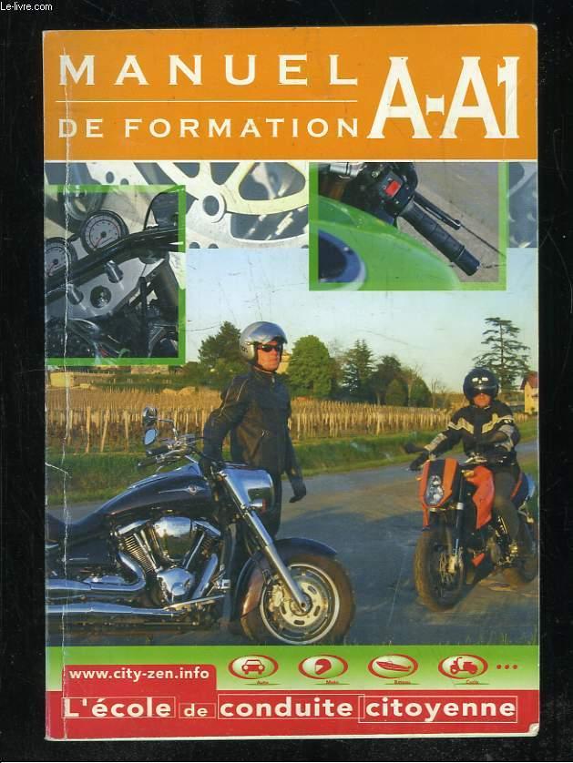 MANUEL DE FORMATION A - A1. L ECOLE DE CONDIUTE CITOYENNE.