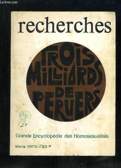 RECHERCHES MARS 1973. GRANDE ENCYCLOPEDIE DES HOMOSEXUALITES.