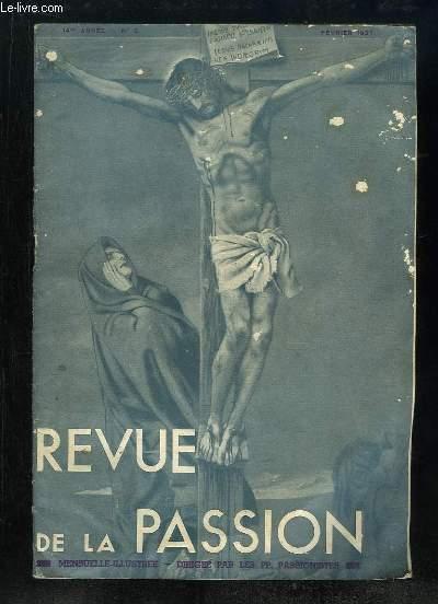 REVUE DE LA PASSION N° 2. 15 FEVRIER 1937. LA PREDICATION DES FAITS, LE VILLAGE FRANCAIS A L EXPOSITION, LE MESSAGE DE SAINT GABRIEL, LECTURES CHRETIENNES...