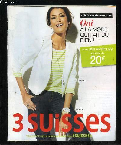 CATALOGUE. 3 SUISSES. SELECTION DECOUVERTE.