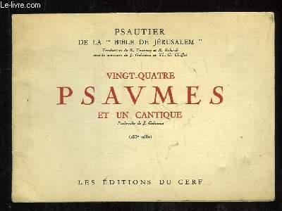 VINGT QUATRE PSAUMES ET UN CANTIQUE.