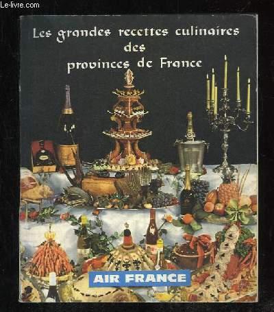 LES GRANDES RECETTES CULINAIRES DES PROVINCES DE FRANCE. 35 GRANDES RECETES DES CHEFS DE FRANCE.