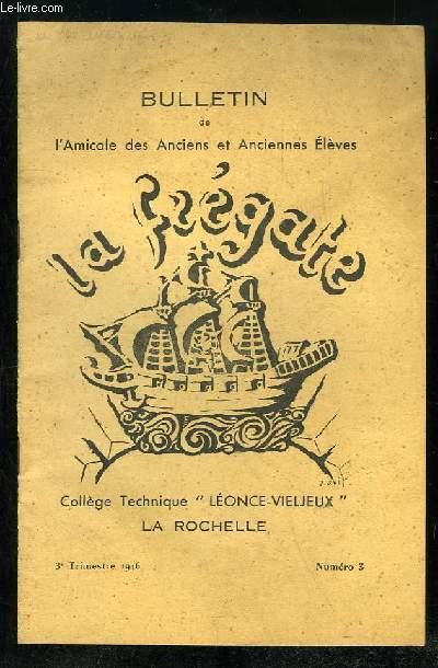 BULLETIN DE L AMICALE DES ANCIENS ET ANCIENNES ELEVES DU COLLEGE TECHNIQUE LEONCE VIELJEUX DE LA ROCHELLE N° 3 1946.