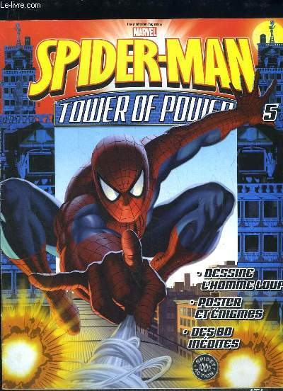 SPIDER MAN TOWER OF POWER 5. DESSINE L HOMME LOUP, POSTER ET ENIGMES, DES BD INEDITES...