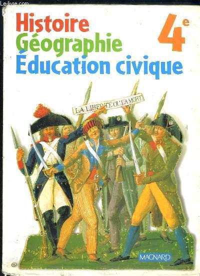 HISTOIRE, GEOGRAPHIE, EDUCATION CIVIQUE 4e.