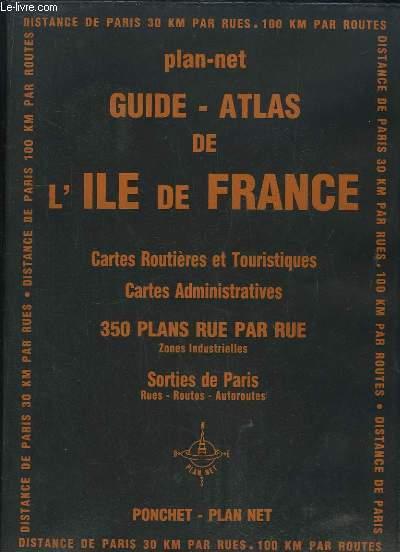 GUIDE PLAN NET DE L ILE DE FRANCE. CARTES ROUTIERES ET TOURISTIQUES, CARTES ADMINISTRATIVES PAR DEPARTEMENT.