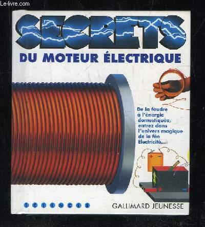 SECRETS DU MOTEUR ELECTRIQUE.