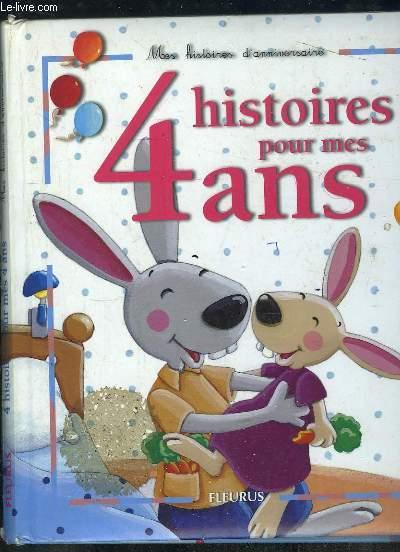 LMES HISTOIRE D ANNIVERSAIRE. 4 HISTOIRES POUR MES 4 ANS. MANQUE LE CD AUDIO.