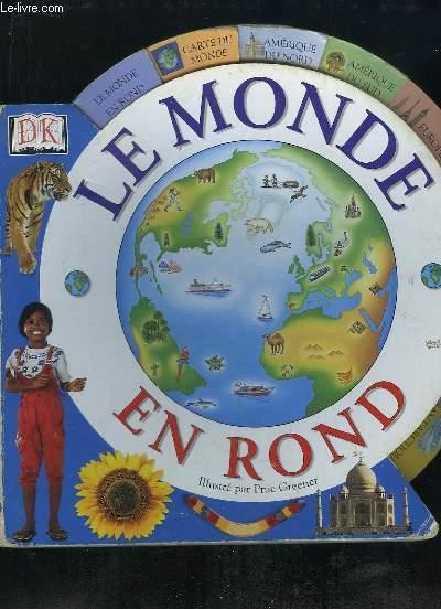 LE MONDE EN ROND.
