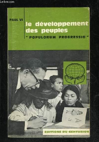 LE DEVELOPPEMENT DES PEUPLES. POPULORUM PROGRESSIO.