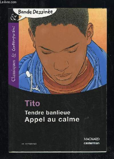 TITO. TENDRE BANLIEUE APPEL AU CALME.
