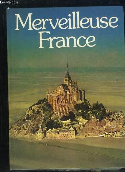 MERVEILLEUSE FRANCE.