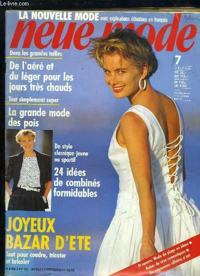 NEUE MODE N° 7 JUILLET 1988. SOMMAIRE: DE L AERE ET DU LEGER POUR LES JOURS TRES CHAUDS, LA GRANDE MODE DES POIS, JOYEUX BAZAR D ETE... TEXTE EN ALLEMAND.