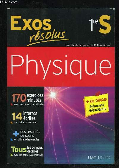 EXOS RESOLUS 1re S. PHYSIQUE.