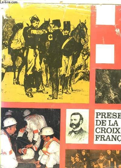 PRESENCE DE LA CROIX ROUGE FRANCAISE.