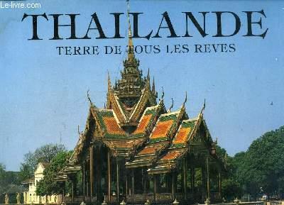 THAILANDE TERRE DE TOUS LES REVES.
