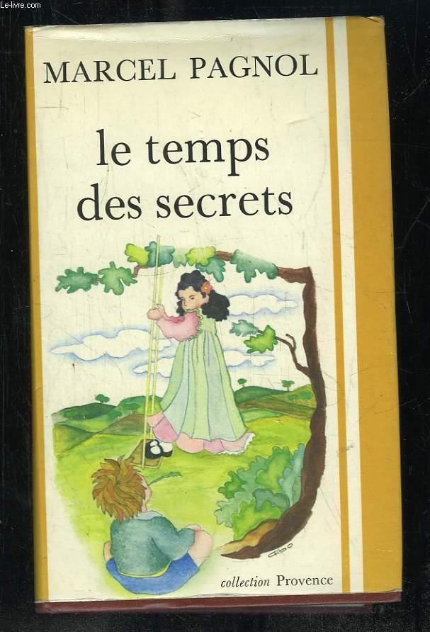 LE TEMPS DES SECRETS.