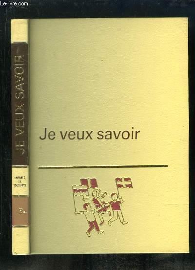 JE VEUX SAVOIR VOLUME 3. ENFANTS DE TOUS PAYS.