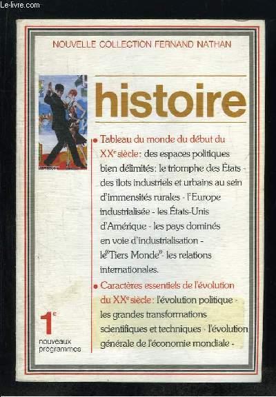 HISTOIRE 1re. NOUVEAUX PROGRAMMES.