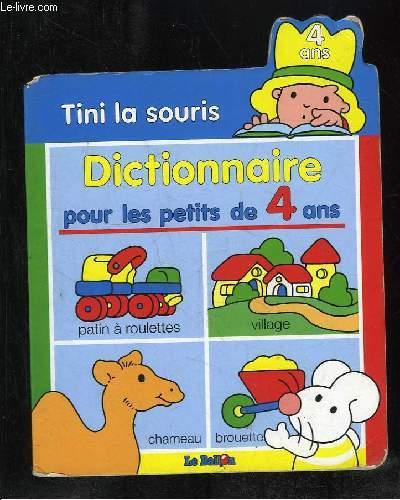 TINI LA SOURIS. DICTIONNAIRE POUR LES PETITS DE 4 ANS.