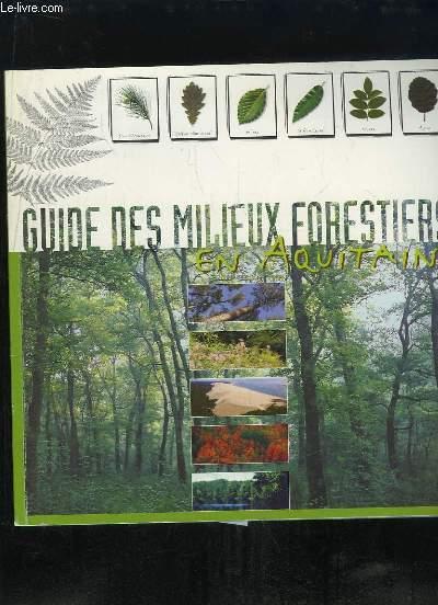 GUIDE DES MILIEU FORESTIERS EN AQUITAINE.