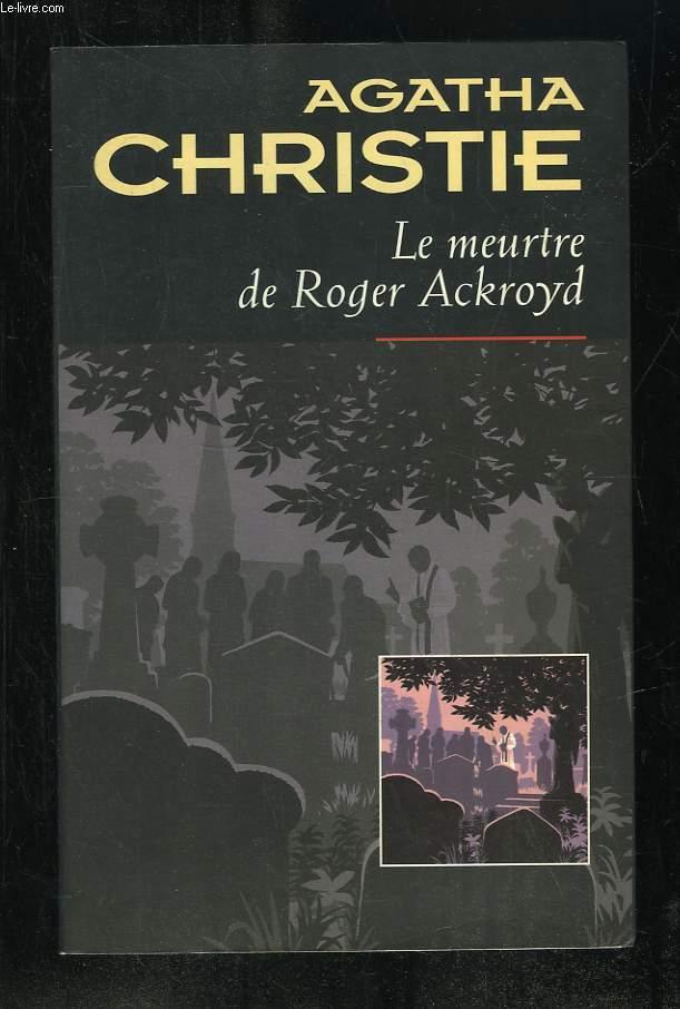 LE MEURTRE DE ROGER ACKROYD.