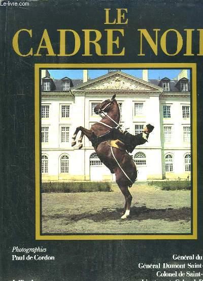 LE CADRE NOIR.