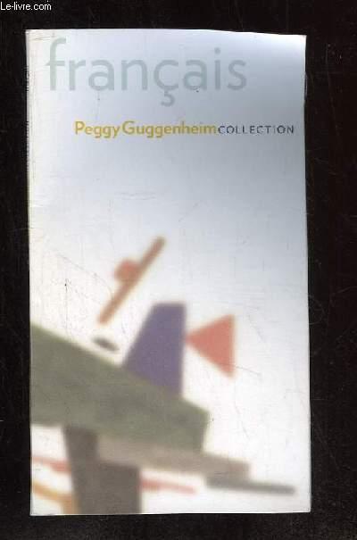 PEGGY GUGGENHEIM. GUIDE DE LA COLLECTION EN FRANCAIS.