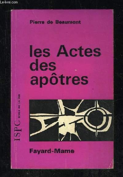LES ACTES DES APOTRES.