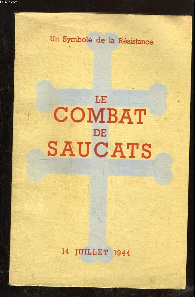 LE COMBAT DE SAUCATS. 14 JUILLET 1944