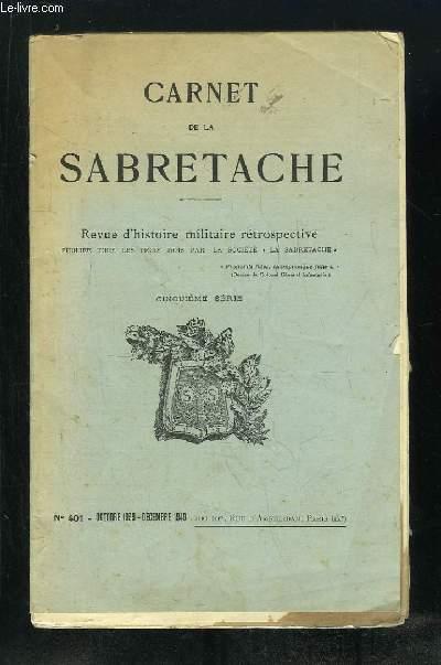 CARNET DE LA SABRETACHE. REVUE D HISTOIRE MILITAIRE RETROSPECTIVE N° 401 OCTOBRE 1939 DECEMBRE 1940. 5em SERIE.