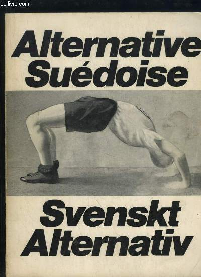 ALTERNATIVE SUEDOISE. SVENSKT ALTERNATIV.